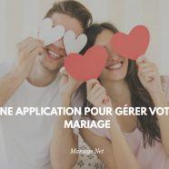 Organiser un mariage avec une application idéale