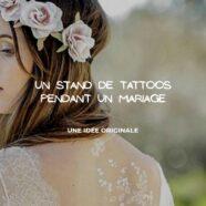 Créer un stand de tattoos pour animer un mariage